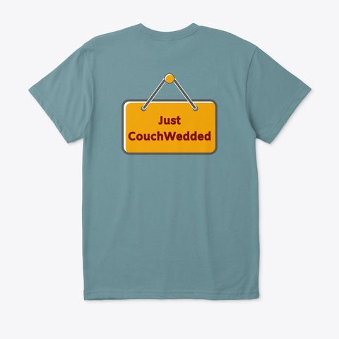 This picture shows our CouchWedd tee that you can buy.
